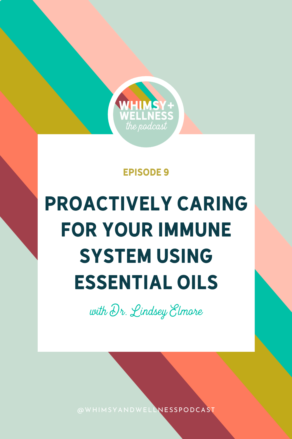 whimsy + wellness ep 9 immune system and essential oils