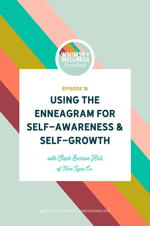 whimsy + wellness podcast enneagram for self awareness