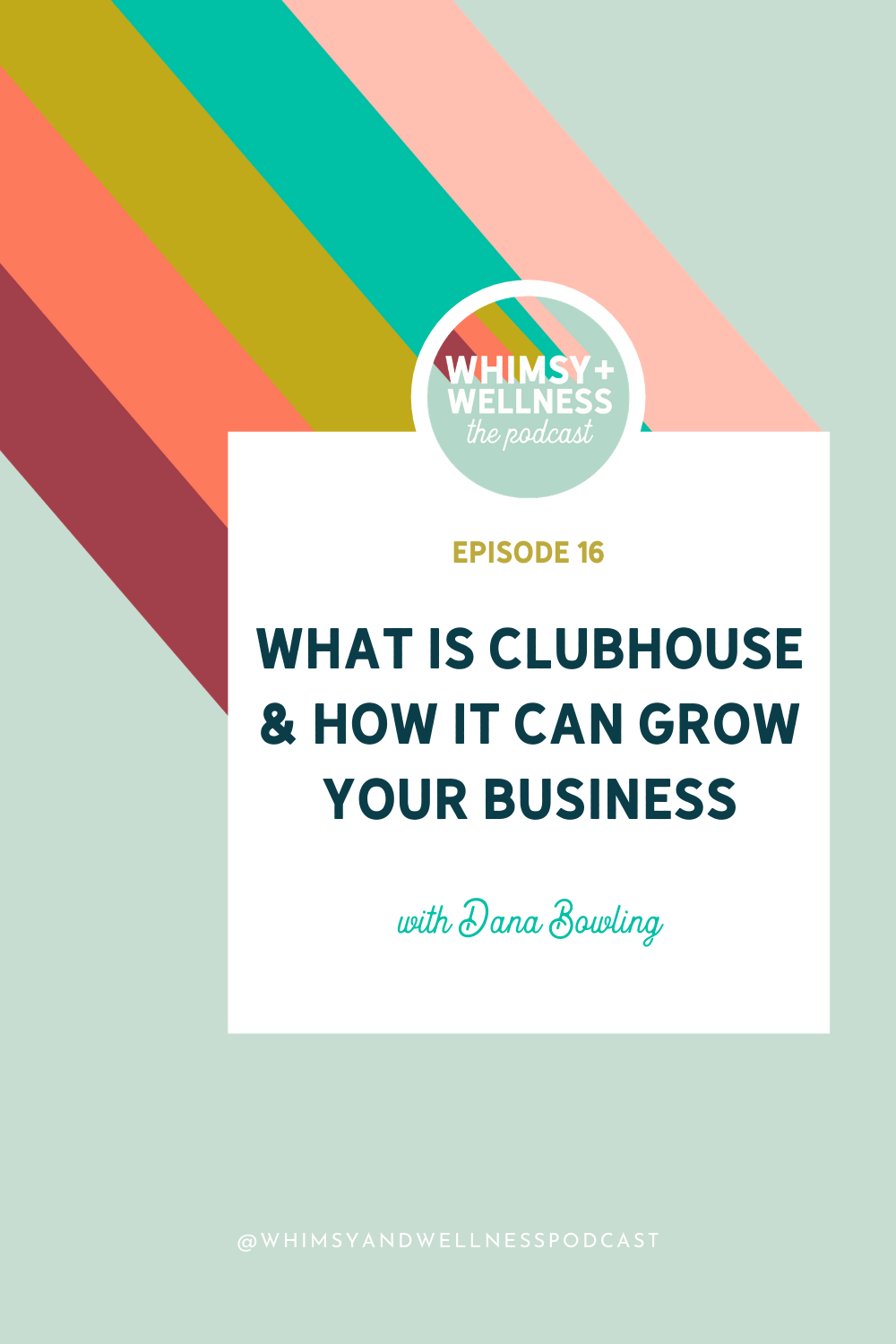 whimsy + wellness podcast ep 16 what is clubhouse