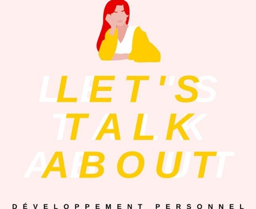 Let's Talk About – Développement Personnel