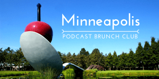 Podcast Brunch Club - Minneapolis