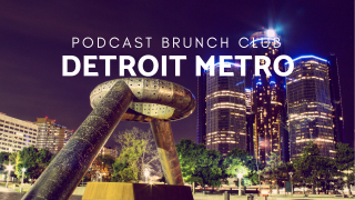 Detroit Metro chapter of Podcast Brunch Club