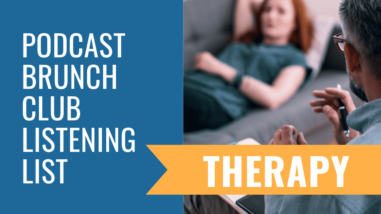 Therapy: June 2020 podcast listening list