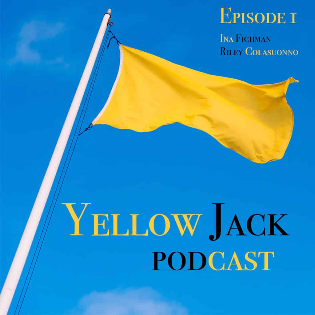 Yellow Jack Podcast graphic for Episode 1 - plain canary yellow flag