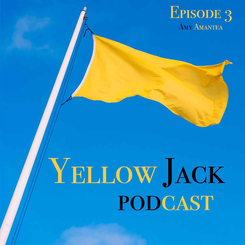 Solid yellow flag against a blue sky with title:  Yellow Jack Podcast Episode 3 - Amy Amantea
