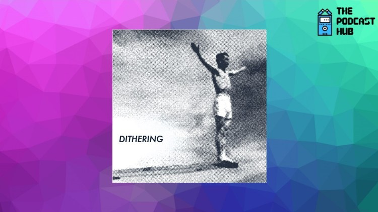 Popular tech writers Ben Thompson and John Gruber launch Dithering, a members-only podcast