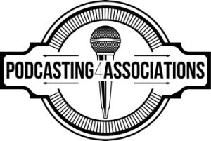 Podcasting 4 Associations logo, showing a podcast microphone centered behind a seal.