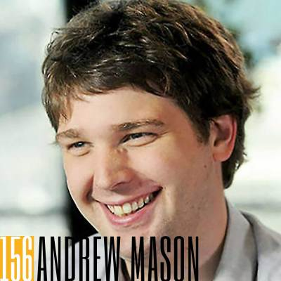 156 Andrew Mason | An Appetite for Creation