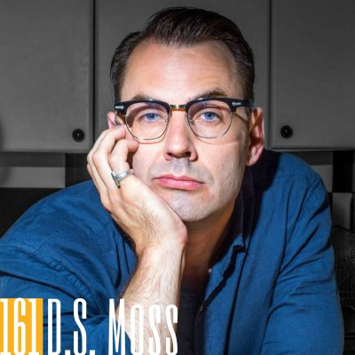 161 D.S. Moss | Living a More Meaningful and Purposeful Life