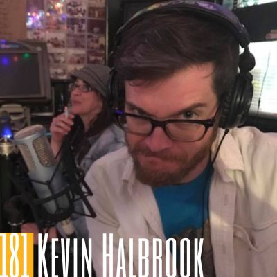 181 Kevin Halbrook | Thick Smoke and Loud Music: Preserving Stories