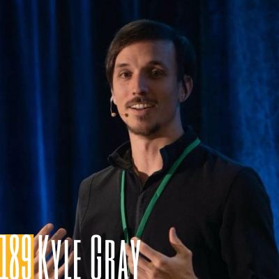 189  Kyle Gray | The Story Engine