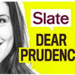 Dear Prudence Podcast