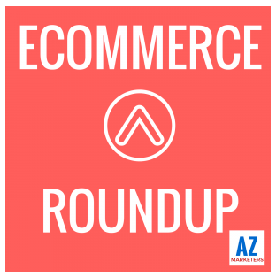 Ecommerce Roundup Podcast Review