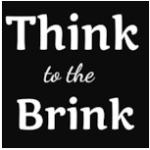 Think To The Brink Podcast