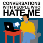 Conversations with People Who Hate Me Podcast | Dylan Marron Podcast | Best Podcasts of 2017