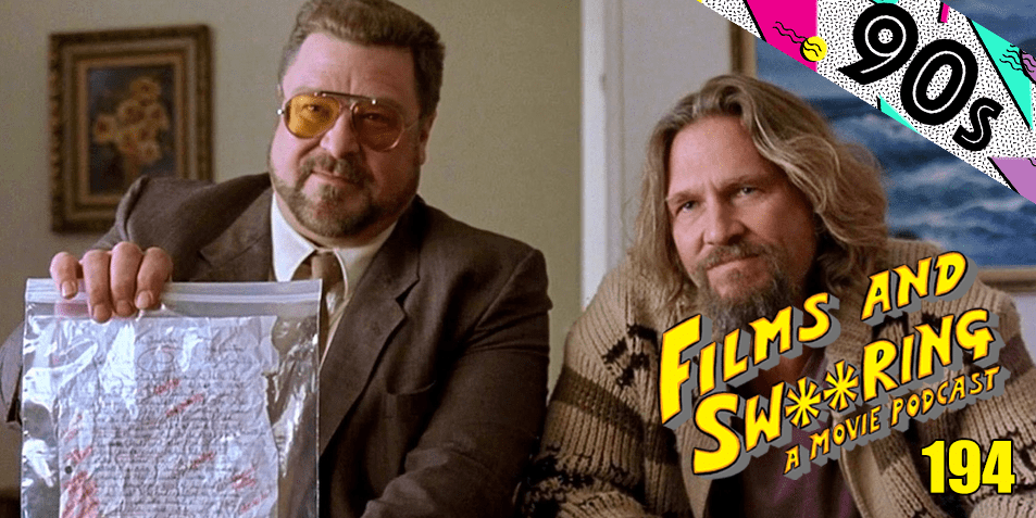 EP 194 – 90s SEASON – The Big Lebowski (1998)