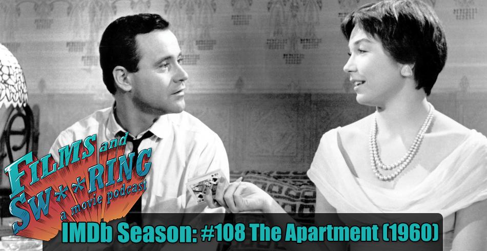 FAS224 – IMDb Season #108 The Apartment (1960)