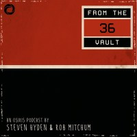36 From the Vault