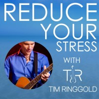 Reduce Your Stress with Tim Ringgold