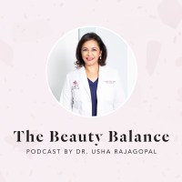 The Beauty Balance Podcast with Dr. Usha Rajagopal