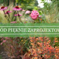 Ogród pięknie zaprojektowany - część I