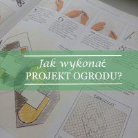 Jak wykonać projekt ogrodu?