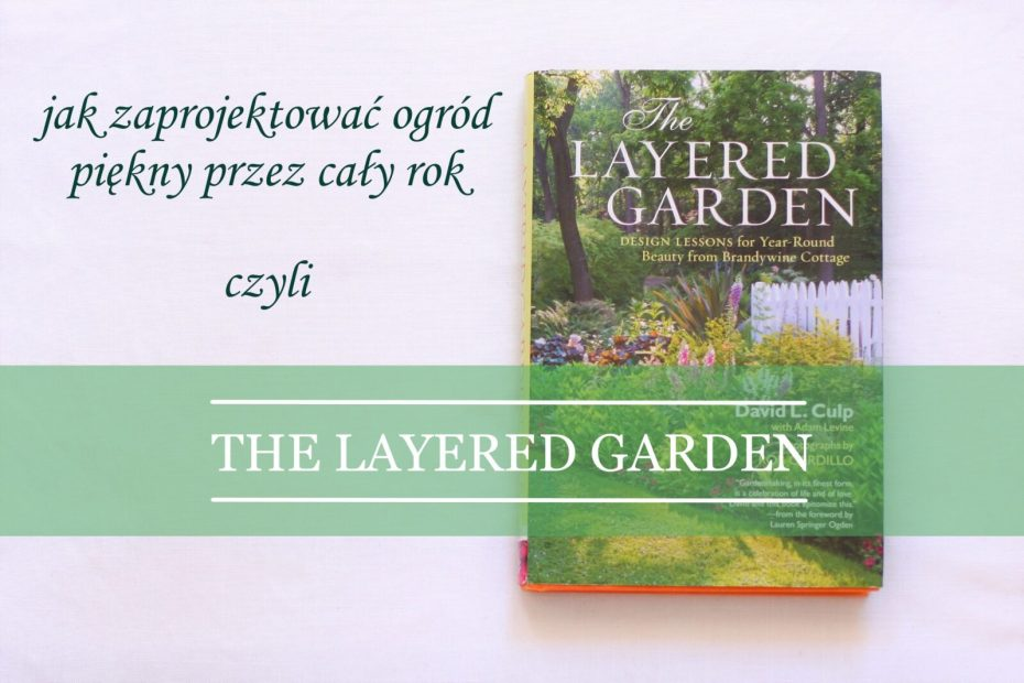 """The Layered Garden"" David L. Culp"