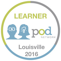Attendees at POD 2016 could earn a 'learner' badge if they reflected on a session.  Does this blog post count?
