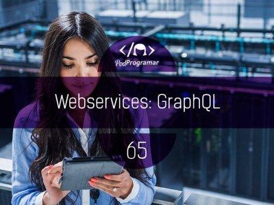 PP#65 – Webservices: GraphQL
