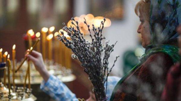 Вербное воскресенье 2018 приметы и традиции праздника