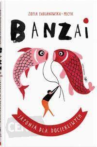 i-banzai-japonia-dla-dociekliwych-zofia-fabjanowska-micyk
