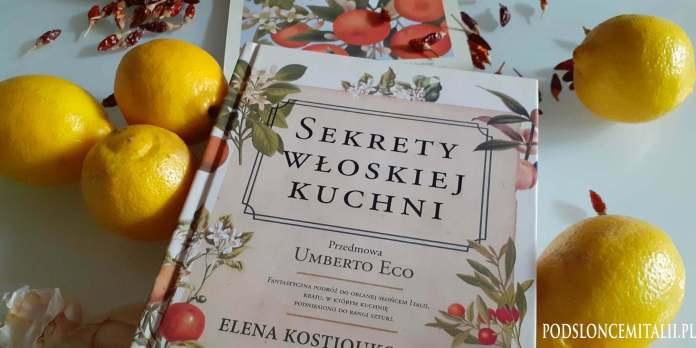 Sekrety włoskiej kuchni | Elena Kostioukovitch