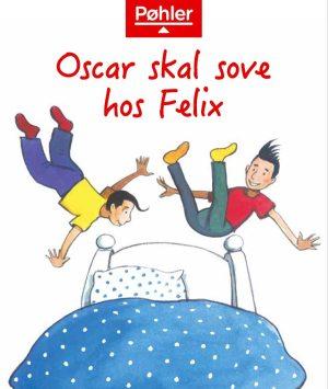 Oscar skal sove hos Felix forside