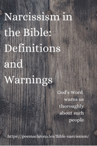 Narcissism in the Bible: Definitions and Warnings - Poema Chronicles
