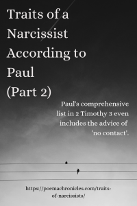 Traits of Narcissists: 12 More According to Paul - Poema