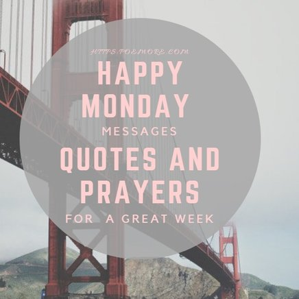 Happy Monday Messages and Wishes