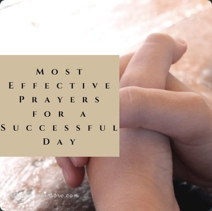 67 Effective Prayers of the Day For Good Success