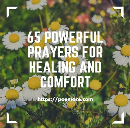 65 Prayers For Healing and Recovery with Messages of Comfort