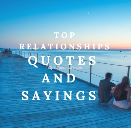 Relationships Quotes And Sayings