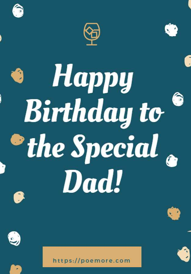 Top Happy Birthday Wishes Messages And Prayers For A Wonderful Dad