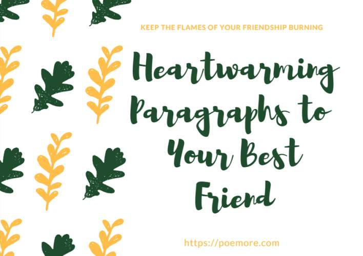 Best 30 Long Paragraphs To Send To A Best Friend