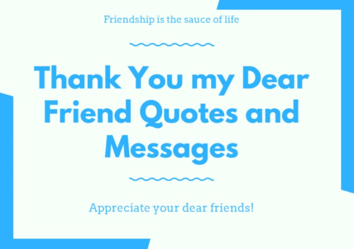 Hearty Thank You Quotes and Messages to my Dear Friend