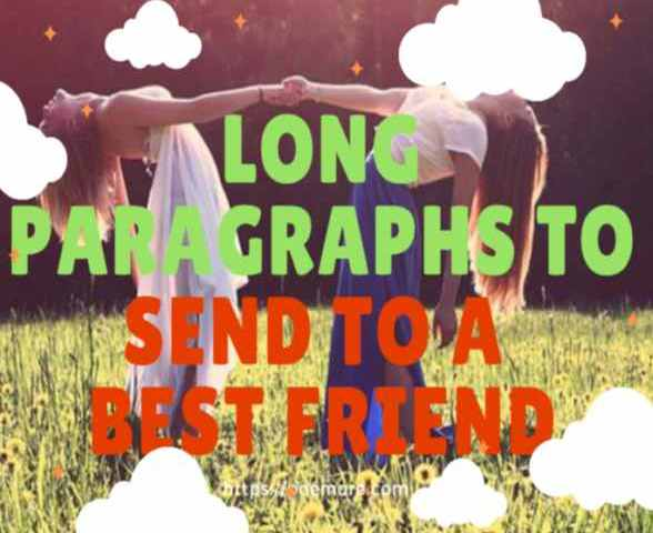 long best friend paragraphs