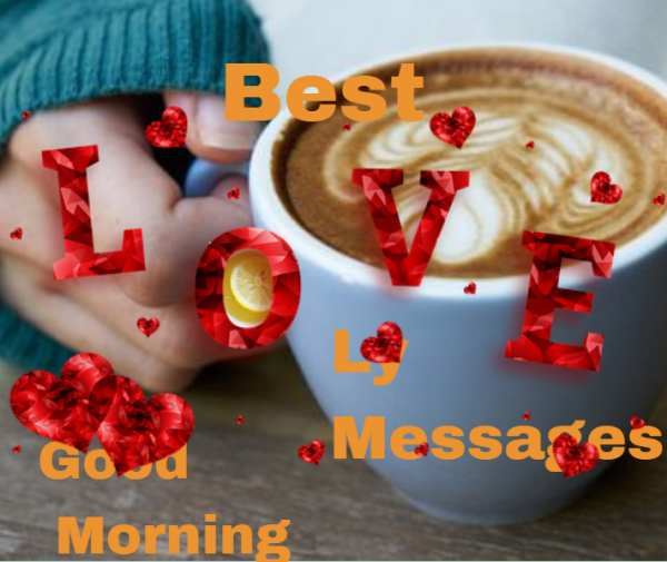 Best Good Morning Messages To Someone You Love