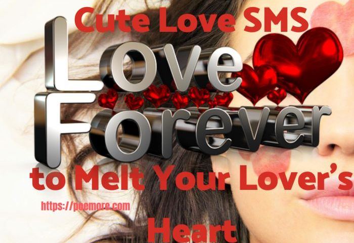 100 Cute Love Sms To Melt Your Lovers Heart