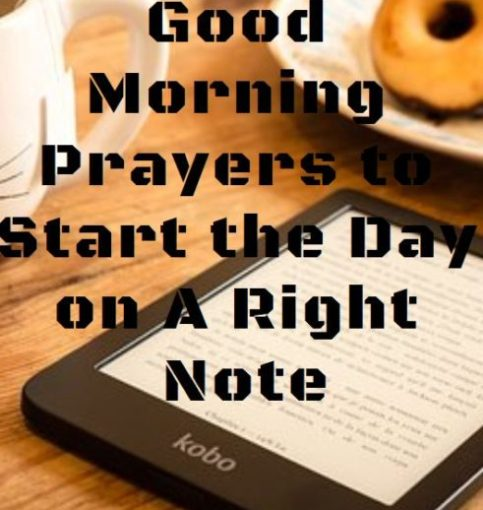 Good Morning Prayers to Start the Day on A Right Note