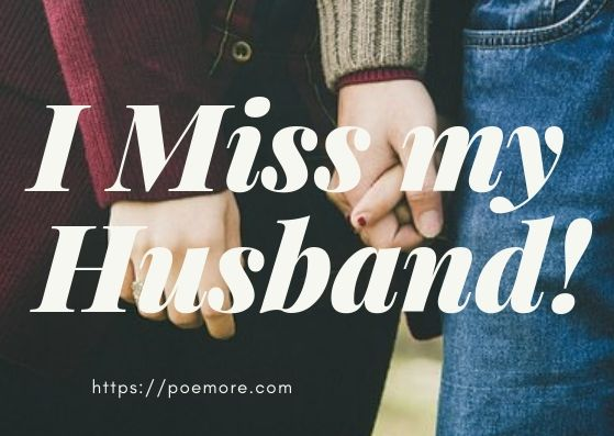 2019 Top Missing You Messages and Quotes for Husband