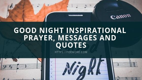 Top Good Night Text Messages Inspirations, Prayer,  and Quotes