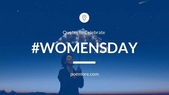 2020 Inspirational Women's Day Quotes and Messages