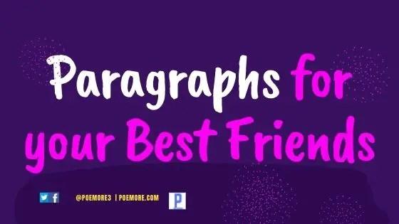 Paragraphs for your Best Friends